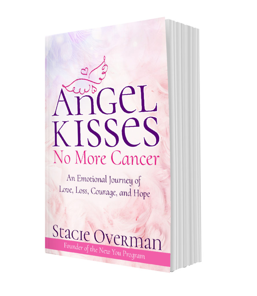 Angel Kisses No More Cancer by: Stacie Overman