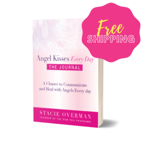 Angel Kisses Every Day The Journal